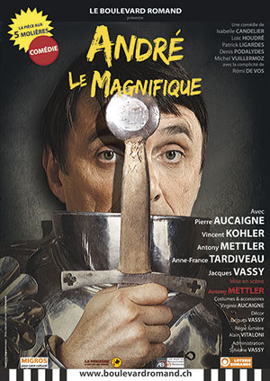Affiche de l'évènement Le Boulevard Romand – André le Magnifique