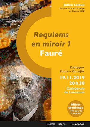 Affiche de l'évènement Chœur HEP, Ensemble vocal Arpège – Requiems en miroir 1 – Fauré