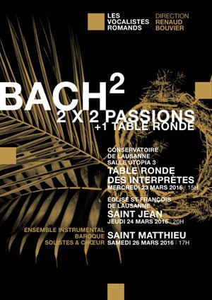 Affiche de l'évènement Les Vocalistes Romands – Bach, 2 passions (double concert)