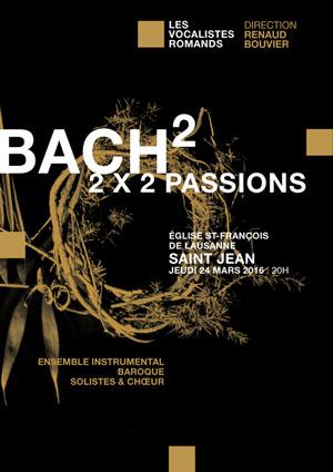Affiche de l'évènement Les Vocalistes Romands – Bach, Passion selon Saint Jean