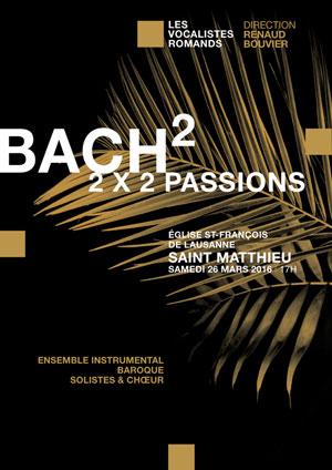 Affiche de l'évènement Les Vocalistes Romands – Bach, Passion selon Saint Matthieu