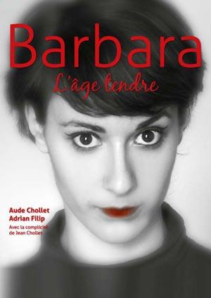 Affiche de l'évènement Théâtre musical – Barbara l'âge tendre