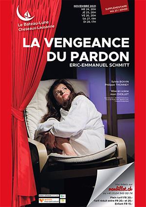 Affiche de l'évènement Théatre – La Vengeance du pardon