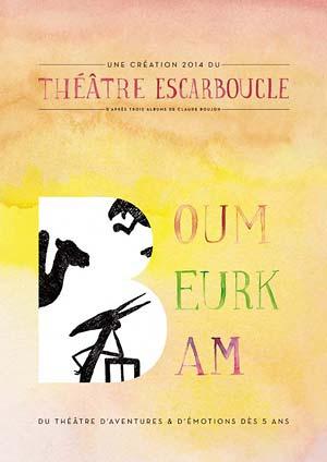 Affiche de l'évènement Le Théâtre Escarboucle – Boum Beurk Bam