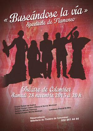 Affiche de l'évènement Flamenco – Buscándose la Vía