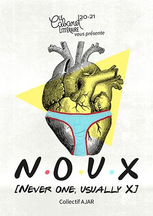 Affiche de l'évènement Le Cabaret Littéraire présente: – N·O·U·X, une pièce du Collectif AJAR