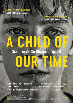 Affiche de l'évènement Choeur de la Cité de Lausanne & Choeur Laudate – A Child of our Time