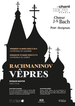 Affiche de l'évènement Chœur Bach (Lsne), Chant Sacré (Ge), Ensemble Post-Scriptum (Morges) – Rachmaninov, Vêpres