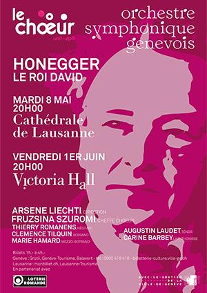 Affiche de l'évènement Chœur Universitaire de Lausanne – Arthur Honegger, Le Roi David