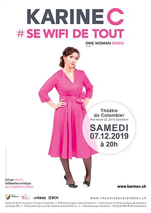 Affiche de l'évènement One-woman-show – Karine C se wifi de tout
