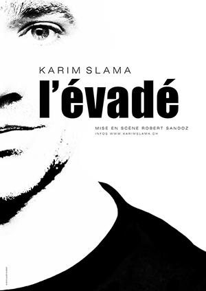 Affiche de l'évènement De et avec Karim Slama – L'Évadé