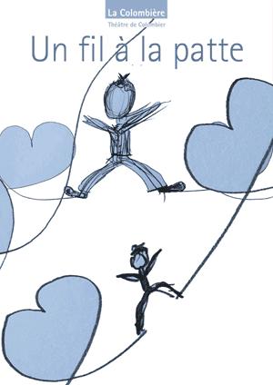 Affiche de l'évènement Humour – la compagnie théâtrale La Colombière – Un fil à la patte, d'après Georges Feydeau