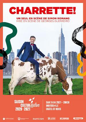 Affiche de l'évènement Les Cultur@iles - Humour – Simon Romang - Charrette!