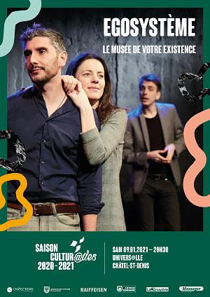 Affiche de l'évènement Les Cultur@iles - Théatre chanson – Egosystème, le musée de votre existence