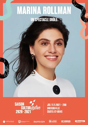 Affiche de l'évènement Les Cultur@iles - Humour – Marina Rollman - Un spectacle drôle