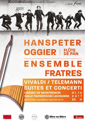 Affiche de l'évènement Hanspeter Oggier et l'Ensemble Fratres – Vivaldi/Telemann, Suites et Concerti