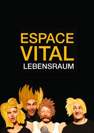 Affiche de l'évènement Groupe théâtral «La Catillon» – Espace Vital / Lebensraum