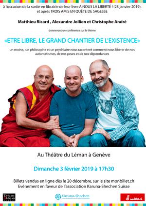 Affiche de l'évènement Mathieu Ricard, Alexandre Jollien et Christophe André – Être libre, le grand chantier de l'existence