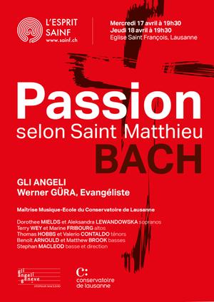 Affiche de l'évènement Gli Angeli & Maîtrise Musique École du Conservatoire de Lausanne – Passion selon Saint-Matthieu, J.-S. Bach
