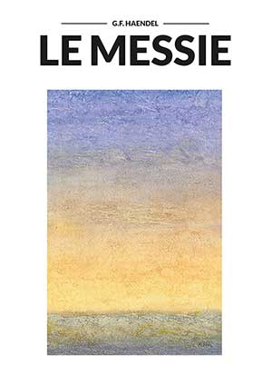Affiche de l'évènement Ensemble vocal Horizons – Le Messie de Haendel