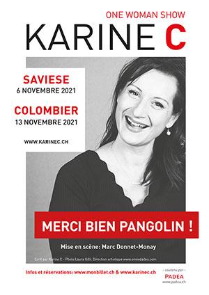 Affiche de l'évènement One-woman-show de et avec Karine C – Merci bien pangolin!