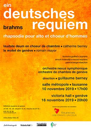 Affiche de l'évènement Laudate Deum en choeur de chambre & le Motet de Genève – Ein deutsches Requiem - Brahms