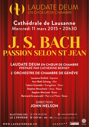 Affiche de l'évènement Laudate Deum en chœur de chambre – J. S. Bach, Passion selon Saint-Jean