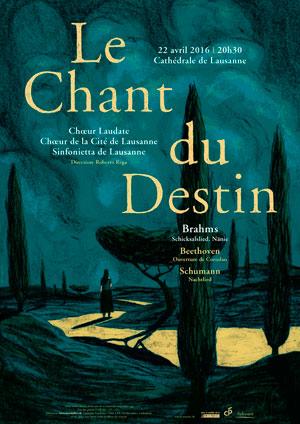Affiche de l'évènement Choeur Laudate, Chœur de la Cité, Sinfonietta – Le Chant du Destin