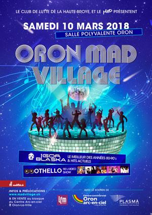 Affiche de l'évènement 6e édition – Oron Mad Village