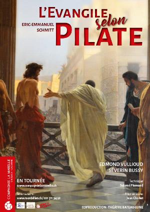 Affiche de l'évènement La Compagnie de la Marelle présente: – L'Évangile selon Pilate