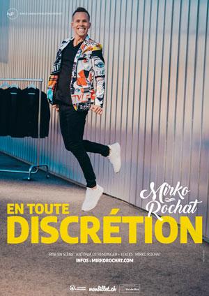 Affiche de l'évènement En Toute Discrétion – Mirko Rochat