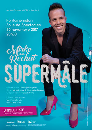 Affiche de l'évènement Aurélie Candaux Productions présente – Mirko Rochat – Supermâle