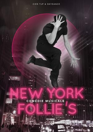 Affiche de l'évènement Cies TJP et Skydance – New York Follie's