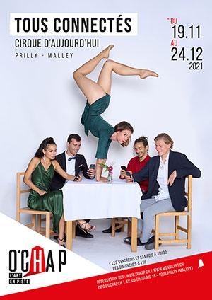 Affiche de l'évènement Programmation O'Chap – Cirque d'aujourd'hui – Tous connectés
