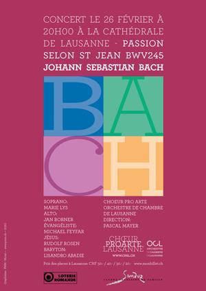 Affiche de l'évènement Chœur Pro Arte, OCL – Passion selon Saint-Jean, J.-S. Bach