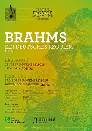 Affiche de l'évènement Chœur Pro Arte Lausanne – Brahms, Ein Deutsches Requiem