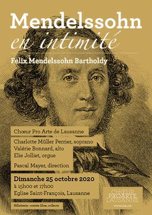 Affiche de l'évènement Choeur Pro Arte Lausanne – Mendelssohn en intimité