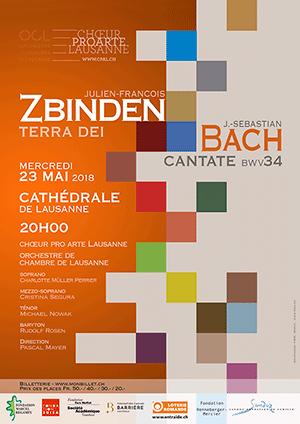 Affiche de l'évènement Chœur Pro Arte et OCL – J.-F. Zbinden - Terra Dei op. 41 / J.-S. Bach BWV34