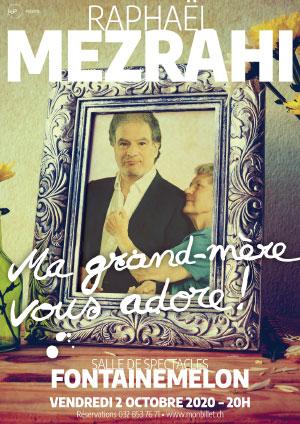 Affiche de l'évènement Ma grand-mère vous adore! – Raphaël Mezrahi