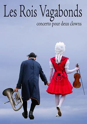 Affiche de l'évènement Les Rois Vagabonds – Concerto pour deux clowns