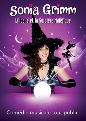 Affiche de l'évènement Sonia Grimm – Lilibelle et la Sorcière Maléfique