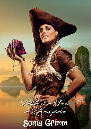Affiche de l'évènement Sonia Grimm – Lilibelle et le trésor de l'île aux pirates