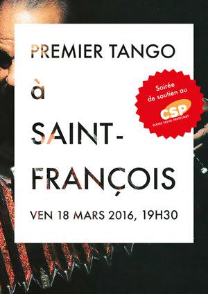 Affiche de l'évènement Soirée de soutien au CSP – Premier Tango à Saint-François