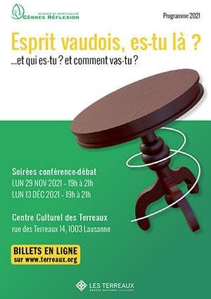 Affiche de l'évènement Conférence – Les rendez-vous de Cèdres Réflexion – L'esprit vaudois, une réalité historique et politique?