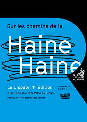 Affiche de l'évènement Festival pluridisciplinaire – Sur les chemins de la Haine