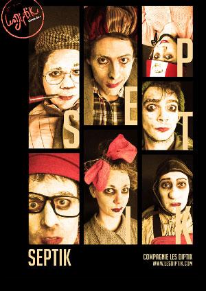 Affiche de l'évènement Théâtre et folie clownesque – Septik