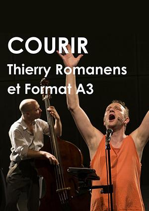 Affiche de l'évènement Thierry Romanens et Format A'3 – Courir