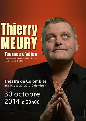 Affiche de l'évènement Thierry Meury – Tournée d'Adieu