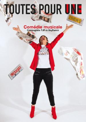 Affiche de l'évènement Comédie Musicale  – TJP et SkyDance - Toutes pour Une