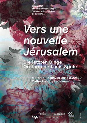 Affiche de l'évènement Chœur HEP, Ensemble vocal Arpège, OCL – Die letzten Dinge, Oratorio de Louis Spohr